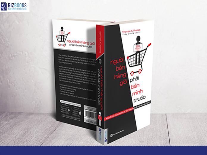 Cuốn sách Người bán hàng giỏi phải bán mình trước