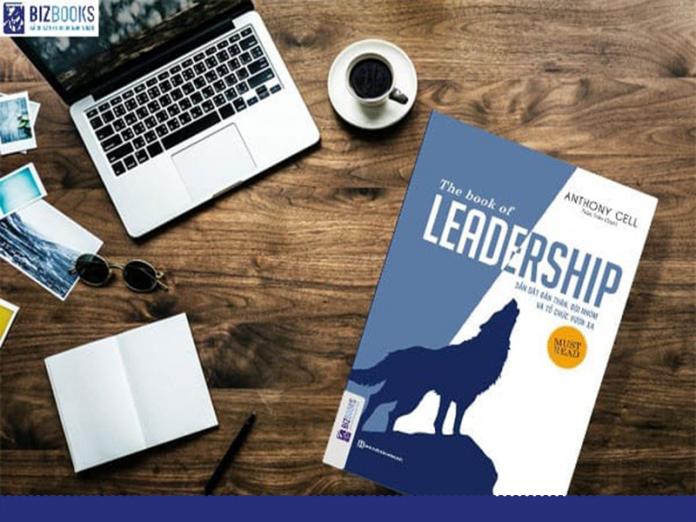Dẫn dắt bản thân, đội nhóm và tổ chức vươn xa - The book of leadership