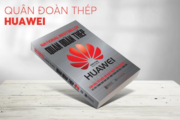 Quân đoàn thép Huawei - Bí mật để vượt mặt Apple